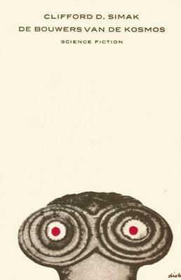 De Bouwers van de kosmos   Netherlands, Bruna 1971   Cover: Bruna, Dick