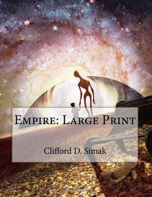 Empire: Large Print  | USA, CreateSpace 2018 | Titelbild: Gady, Philippe