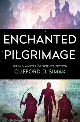 Enchanted Pilgrimage | USA, Open Road Integrated Media 2018 | Cover: Gabbert, Jason