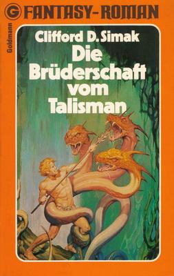 Die Brüderschaft vom Talisman   Germany, Goldmann 1979   Cover: Selecciones Ilustradas