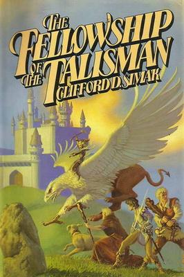 The Fellowship of the Talisman | USA, Del Rey / Ballantine 1978 | Cover: Whelan, Michael