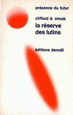 La Réserve des lutins | France, Denoël 1970
