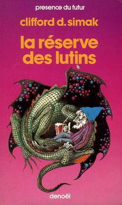 La Réserve des lutins | France, Denoël 1984 | Cover: Raimondo, Georges