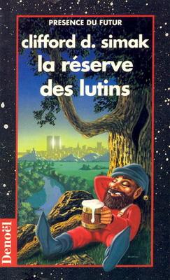 La Réserve des lutins | France, Denoël 1993 | Cover: de Lartigue, Hubert