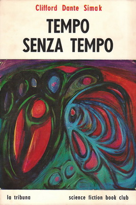 Tempo senza tempo | Italy, La Tribuna 1970 | Cover: Scuratti, Gian Mario