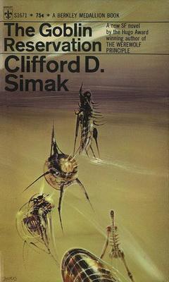 The Goblin Reservation   USA, Berkley Medallion 1969   Cover: Powers, Richard
