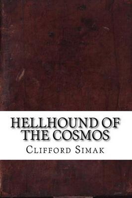 Hellhound of the Cosmos   USA, CreateSpace 2016