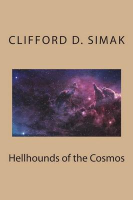 Hellhounds of the Cosmos | USA, CreateSpace 2018
