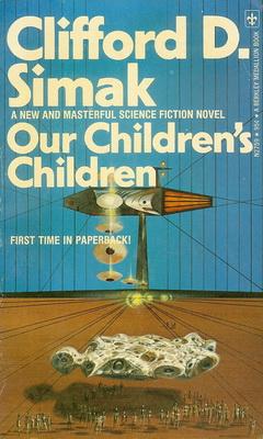 Our Children`s Children   USA, Berkley 1975   Cover: Powers, Richard