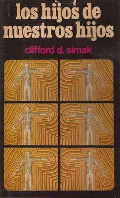 Los hijos de nuestros hijos | Argentina, Círculo de Lectores Argentina 1977