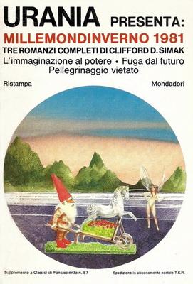 Millemondinverno 1981: Tre romanzi completi di Clifford D. Simak | Italy, Mondadori 1981 | Cover: Thole, Karel