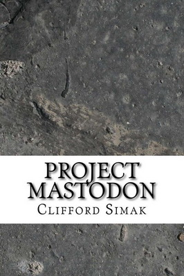 Project Mastodon | USA, CreateSpace 2017