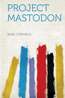 Project Mastodon | USA, HardPress 2016