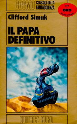 Il Papa definitivo   Italy, Editrice Nord 1983   Cover: Marsan, Dino