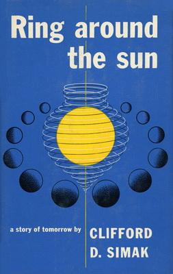 Ring Around the Sun | USA, Simon & Schuster 1953 | Cover: Bacon, Paul