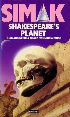 Shakespeare`s Planet | Großbritannien, Methuen 1986 | Titelbild: Moore, Chris