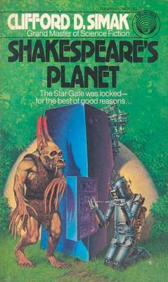 Shakespeare`s Planet   USA, Del Rey / Ballantine 1982   Cover: Sweet, Darrell K.