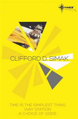 Clifford Simak SF Gateway Omnibus | UK, Orion / Gollancz 2013