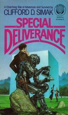 Special Deliverance | USA, Del Rey 1982 | Cover: Whelan, Michael