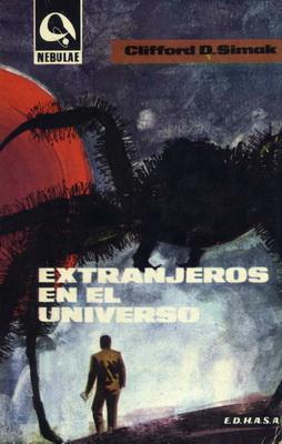 Extranjeros en el Universo | Spain, Edhasa 1964 | Cover: Bas