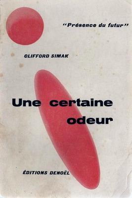 Une certaine odeur | France, Denoël 1964