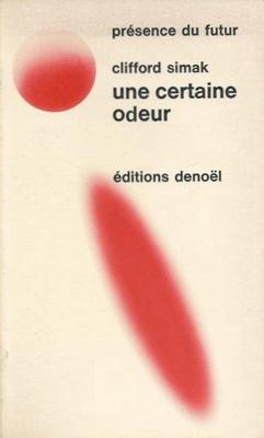 Une certaine odeur | France, Denoël 1971