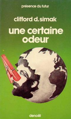 Une certaine odeur | France, Denoël 1981 | Cover: Dumont, Stéphane