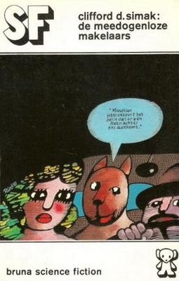 De meedogenloze makelaars   Netherlands, Bruna 1972   Cover: Doornekamp, Rinke / Bruna, Dick