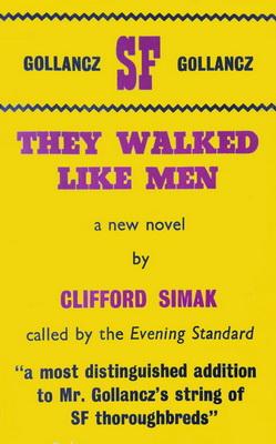 They Walked Like Men | UK, Gollancz 1963