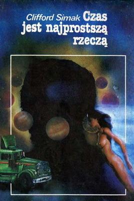 Czas jest najprostszą rzeczą | Poland, RSW Prasa-Książka-Ruch 1984 | Cover: Brzezicki, A.