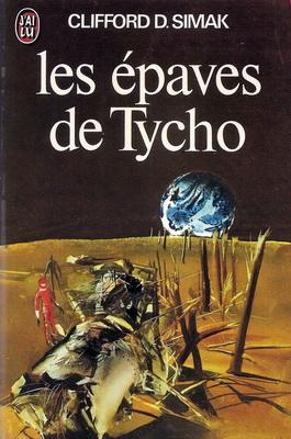 Les Épaves de Tycho   France, J`ai Lu 1978   Cover: Csernus, Tibor