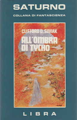 All`ombra di Tycho | Italy, Libra Editrice 1978 | Cover: Allison