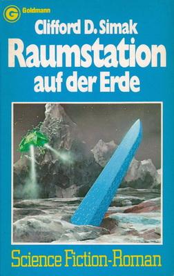 Raumstation auf der Erde | Germany, Goldmann 1978 | Cover: Foss, Chris / Agentur Schlück