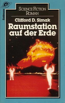 Raumstation auf der Erde | Germany, Goldmann 1984 | Cover: Sullivan, Michael