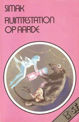 Ruimtestation op Aarde | Netherlands, Bruna 1978 | Cover: Thole, Karel / Bruna, Dick