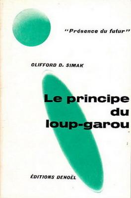 Le Principe du loup-garou   France, Denoël 1968