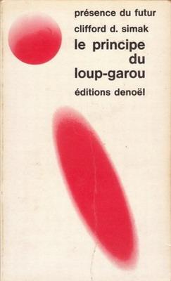 Le Principe du loup-garou | France, Denoël 1975