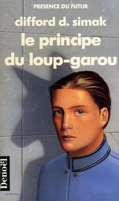 Le Principe du loup-garou | France, Denoël 1989 | Cover: de Lartigue, Hubert
