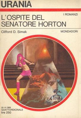 L`ospite del senatore Horton | Italy, Mondadori 1968 | Cover: Thole, Karel
