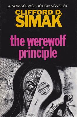 The Werewolf Principle | USA, Putnam / SFBC 1968 | Cover: Powers, Richard