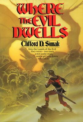 Where the Evil Dwells   USA, Del Rey / Ballantine 1982   Cover: Whelan, Michael