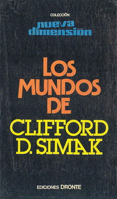 Los mundos de Clifford D. Simak | Spain, Dronte 1978 | Cover: Torres, Enrique