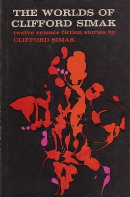 The Worlds of Clifford Simak | USA, Simon & Schuster / SFBC 1960 | Cover: Lambert, Saul