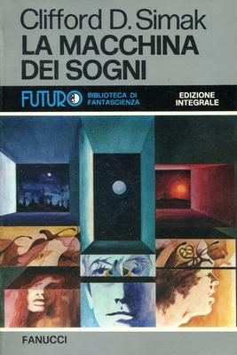 La Macchina dei Sogni | Italy, Fanucci 1977 | Cover: Cartocci, Glauco