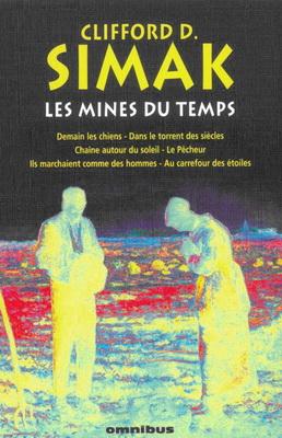 Les Mines du temps | France, Omnibus 2004 | Cover: Millet, Jean-François / Thimonier, Didier
