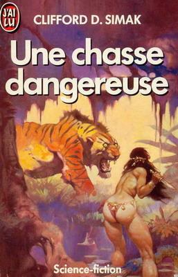 Une chasse dangereuse   France, J`ai Lu 1986   Cover: Frazetta, Frank