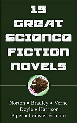15 Great Science Fiction Novels   USA, Steppenwolf Press 2020