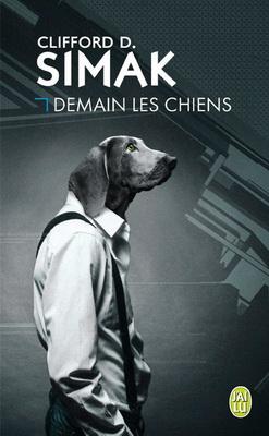 Demain les chiens   France, J`ai Lu 2015