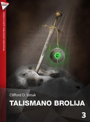 Talismano brolija | Lithuania, Litrecords.lt 2013 | Cover: Valenta, Artūras