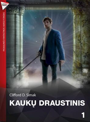 Kaukų draustinis | Lithuania, Litrecords.lt 2013 | Cover: Valenta, Artūras